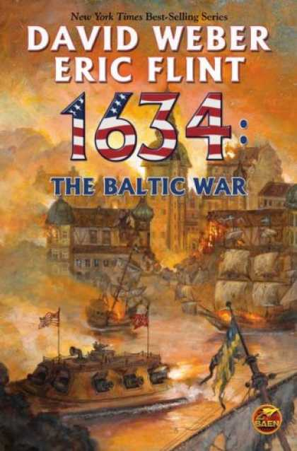 Bestselling Sci-Fi/ Fantasy (2008) - 1634: The Baltic War (The Ring of Fire) by David Weber