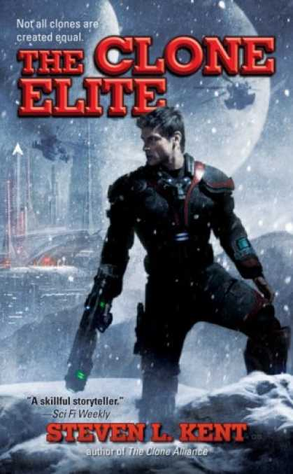 Bestselling Sci-Fi/ Fantasy (2008) - The Clone Elite by Steven L. Kent