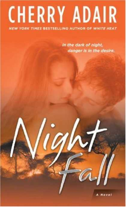 Bestselling Sci-Fi/ Fantasy (2008) - Night Fall: A Novel by Cherry Adair