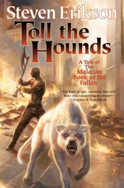 Bestselling Sci-Fi/ Fantasy (2008) - Toll the Hounds: Book Eight of The Malazan Book of the Fallen by Steven Erikson