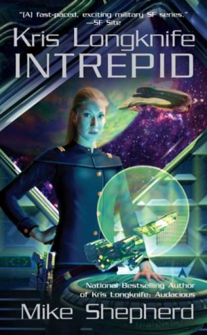 Bestselling Sci-Fi/ Fantasy (2008) - Kris Longknife: Intrepid by Mike Shepherd