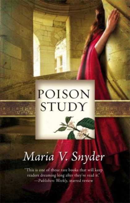 Bestselling Sci-Fi/ Fantasy (2008) - Poison Study (Study, Book 1) by Maria V. Snyder