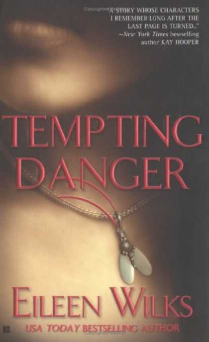 Bestselling Sci-Fi/ Fantasy (2008) - Tempting Danger (The World of the Lupi, Book 1) by Eileen Wilks
