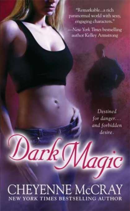 Bestselling Sci-Fi/ Fantasy (2008) - Dark Magic (Magic Series, Book 5) by Cheyenne McCray