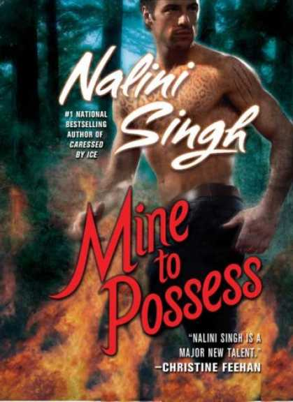 Bestselling Sci-Fi/ Fantasy (2008) - Mine to Possess (Psy-Changelings, Book 4) by Nalini Singh
