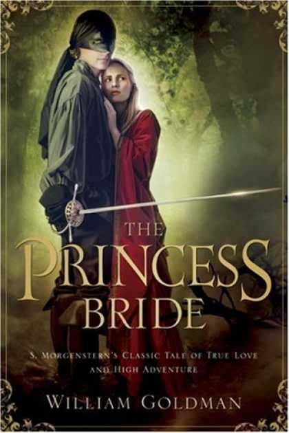 Bestselling Sci-Fi/ Fantasy (2008) - The Princess Bride: S. Morgenstern's Classic Tale of True Love and High Adventur