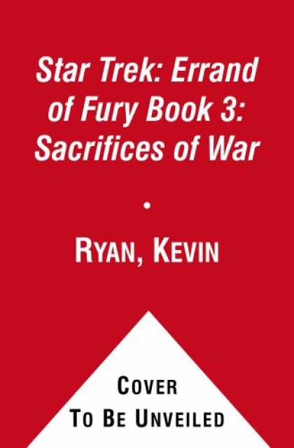 Bestselling Sci-Fi/ Fantasy (2008) - Star Trek: Errand of Fury Book 3: Sacrifices of War (Bk. 3) by Kevin Ryan