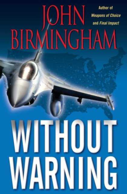 Bestselling Sci-Fi/ Fantasy (2008) - Without Warning by John Birmingham