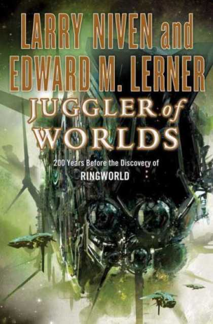Bestselling Sci-Fi/ Fantasy (2008) - Juggler of Worlds by Larry Niven
