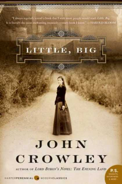Bestselling Sci-Fi/ Fantasy (2008) - Little, Big by John Crowley