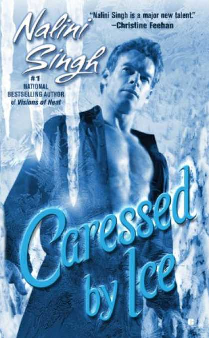 Bestselling Sci-Fi/ Fantasy (2008) - Caressed By Ice (Psy-Changelings, Book 3) by Nalini Singh