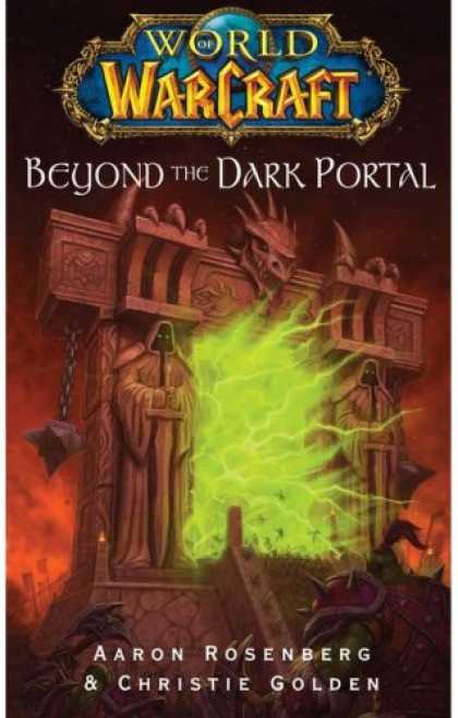 Bestselling Sci-Fi/ Fantasy (2008) - World of Warcraft: Beyond the Dark Portal by Aaron Rosenberg