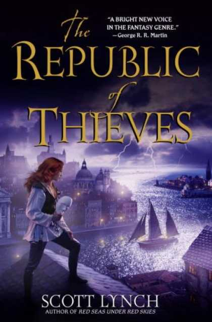 Bestselling Sci-Fi/ Fantasy (2008) - The Republic of Thieves by Scott Lynch