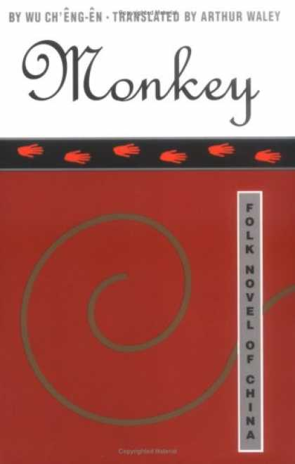 Bestselling Sci-Fi/ Fantasy (2008) - Monkey: Folk Novel of China by Wu Ch'eng-en