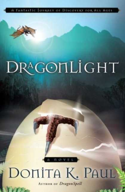 Bestselling Sci-Fi/ Fantasy (2008) - DragonLight (Dragon Keepers Chronicles, Book 5) by Donita K. Paul