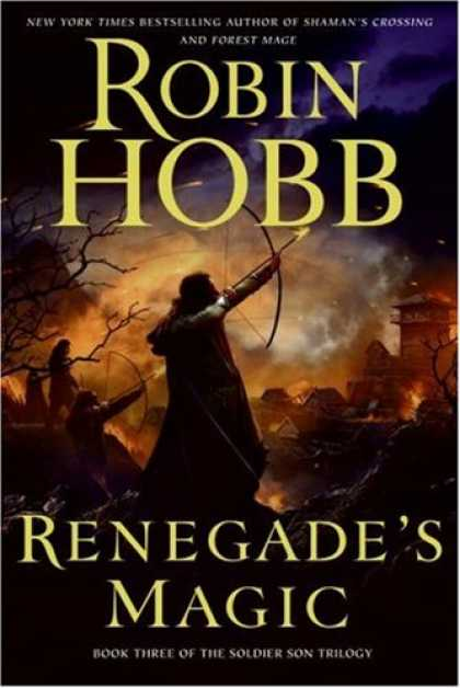 Bestselling Sci-Fi/ Fantasy (2008) - Renegade's Magic (The Soldier Son Trilogy, Book 3) by Robin Hobb