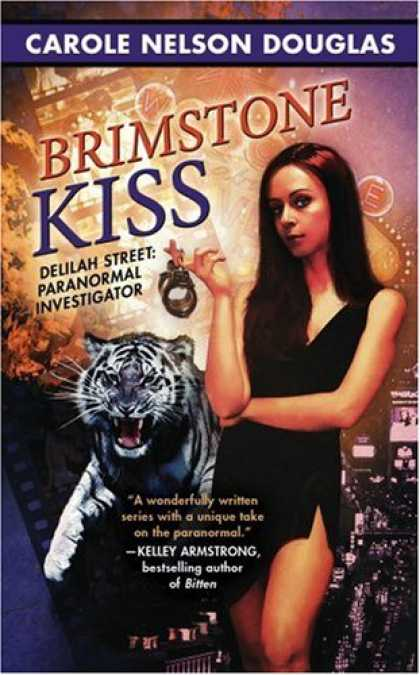 Bestselling Sci-Fi/ Fantasy (2008) - Brimstone Kiss (Delilah Street, Paranormal Investigator) by Carole Nelson Dougla