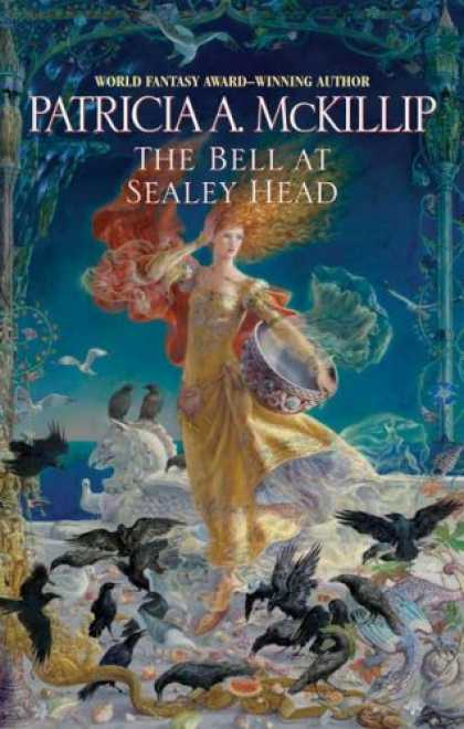 Bestselling Sci-Fi/ Fantasy (2008) - The Bell at Sealey Head by Patricia A. McKillip