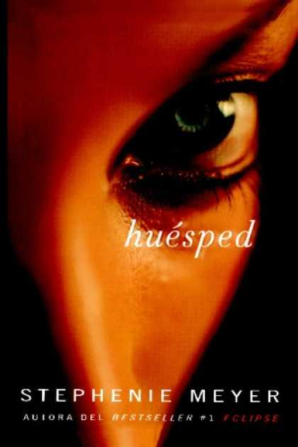 Bestselling Sci-Fi/ Fantasy (2008) - Huesped/ The Host (Spanish Edition) by Stephenie Meyer