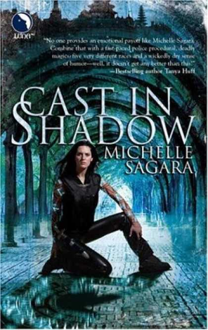 Bestselling Sci-Fi/ Fantasy (2008) - Cast in Shadow (The Chronicles of Elantra, Book 1) by Michelle Sagara