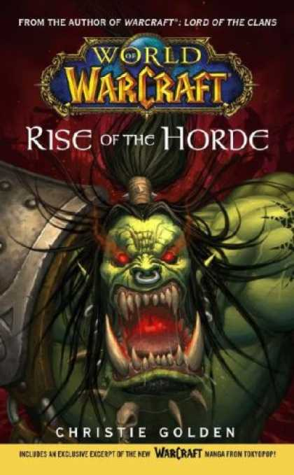 Bestselling Sci-Fi/ Fantasy (2008) - Warcraft: World of Warcraft: Rise of the Horde (No. 4) by Christie Golden