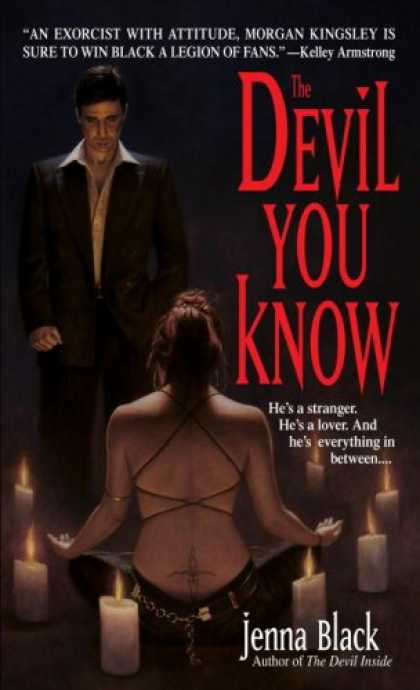 Bestselling Sci-Fi/ Fantasy (2008) - The Devil You Know (Morgan Kingsley, Exorcist, Book 2) by Jenna Black