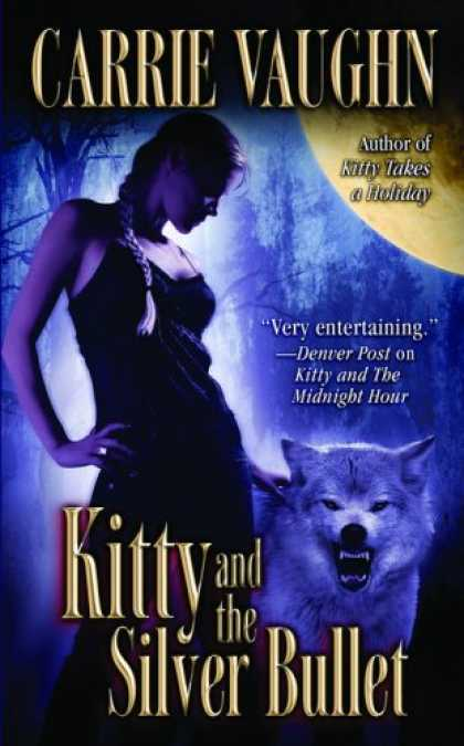Bestselling Sci-Fi/ Fantasy (2008) - Kitty and the Silver Bullet (Kitty Norville, Book 4) by Carrie Vaughn