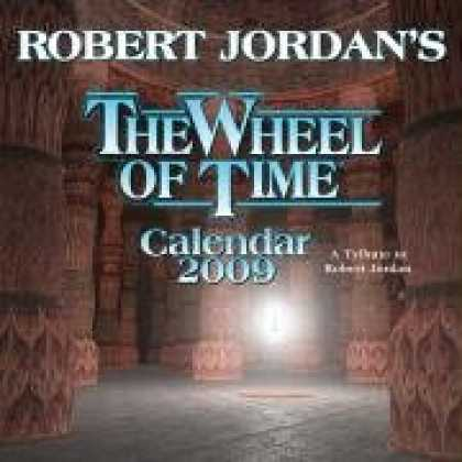 Bestselling Sci-Fi/ Fantasy (2008) - Robert Jordan's Wheel of Time 2009 Calendar by Robert Jordan