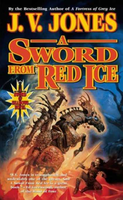 Bestselling Sci-Fi/ Fantasy (2008) - A Sword from Red Ice: Book Three of Sword of Shadows by J. V. Jones