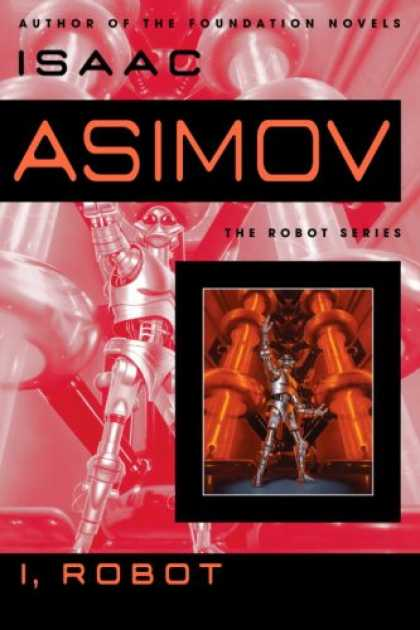 Bestselling Sci-Fi/ Fantasy (2008) - I, Robot (The Robot) by Isaac Asimov