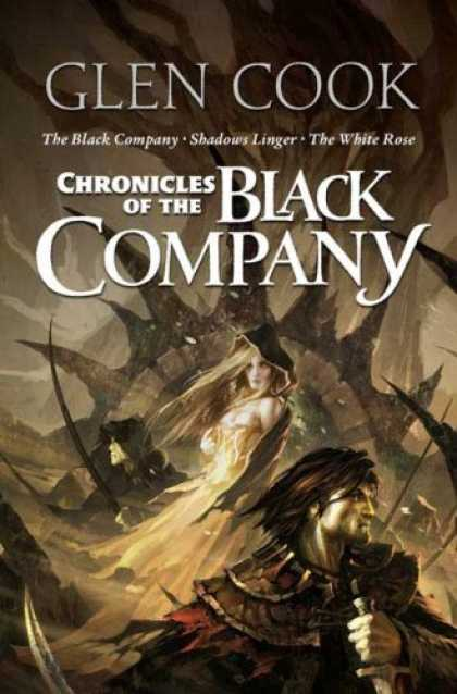 Bestselling Sci-Fi/ Fantasy (2008) - Chronicles of the Black Company by Glen Cook