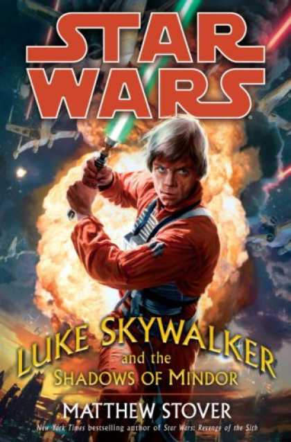 Bestselling Sci-Fi/ Fantasy (2008) - Luke Skywalker and the Shadows of Mindor (Star Wars) by Matthew Stover