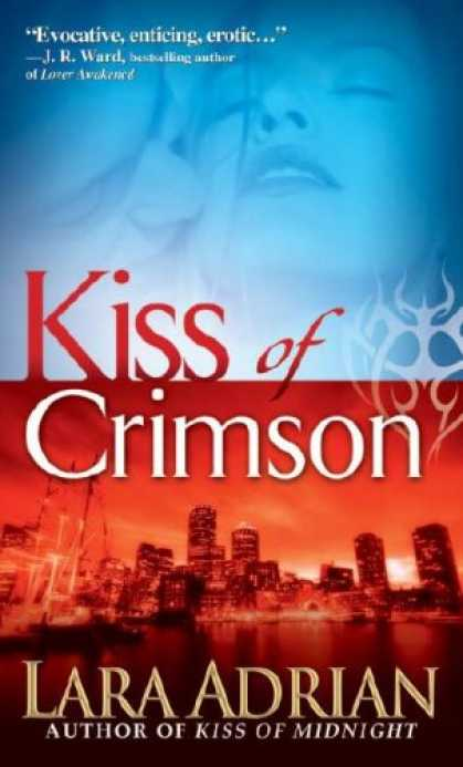 Bestselling Sci-Fi/ Fantasy (2008) - Kiss of Crimson (The Midnight Breed, Book 2) by Lara Adrian