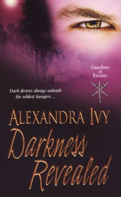 Bestselling Sci-Fi/ Fantasy (2008) - Darkness Revealed (Guardians of Eternity) by Alexandra Ivy