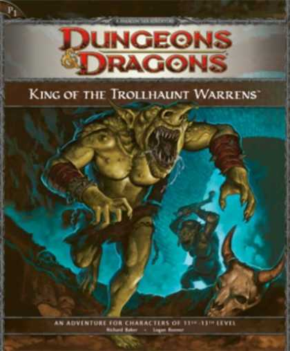 Bestselling Sci-Fi/ Fantasy (2008) - King of the Trollhaunt Warrens: Adventure P1 (D&D Adventure) by Richard Baker