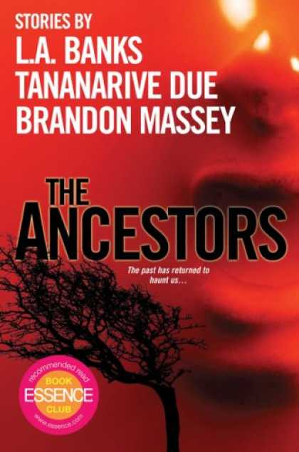 Bestselling Sci-Fi/ Fantasy (2008) - The Ancestors by Brandon Massey