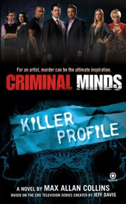 Bestselling Sci-Fi/ Fantasy (2008) - Criminal Minds: Killer Profile by Max Allan Collins