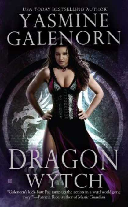Bestselling Sci-Fi/ Fantasy (2008) - Dragon Wytch (Sisters of the Moon, Book 4) by Yasmine Galenorn