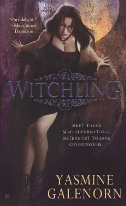 Bestselling Sci-Fi/ Fantasy (2008) - Witchling (Sisters of the Moon, Book 1) by Yasmine Galenorn