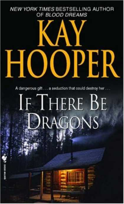 Bestselling Sci-Fi/ Fantasy (2008) - If There Be Dragons by Kay Hooper