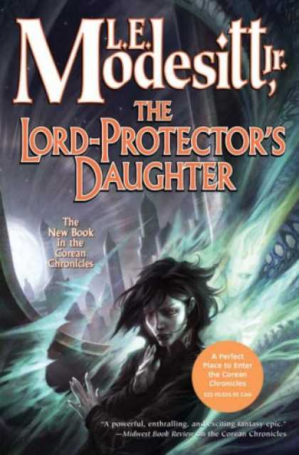 Bestselling Sci-Fi/ Fantasy (2008) - The Lord-Protector's Daughter (Corean Chronicles) by L. E. Modesitt