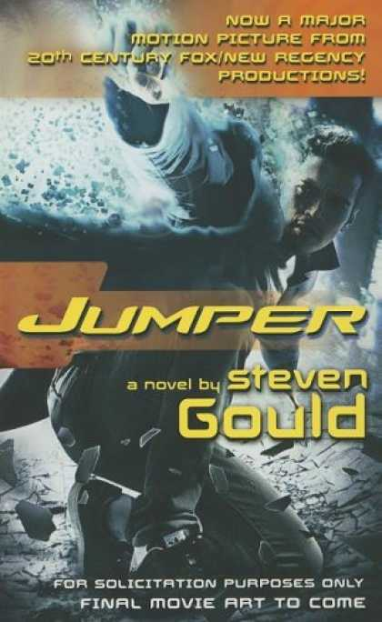 Bestselling Sci-Fi/ Fantasy (2008) - Jumper: A Novel by Steven Gould