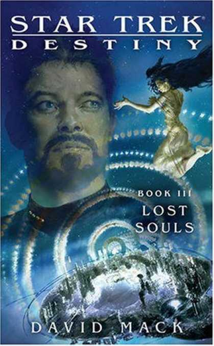 Bestselling Sci-Fi/ Fantasy (2008) - Star Trek: Destiny: Lost Souls by David Mack