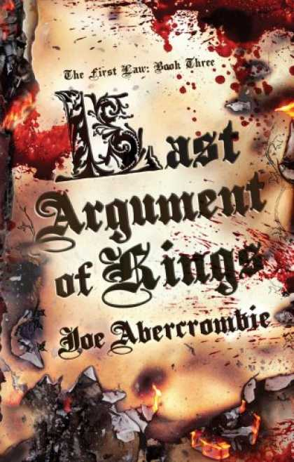 Bestselling Sci-Fi/ Fantasy (2008) - Last Argument of Kings (First Law: Book Three) by Joe Abercrombie