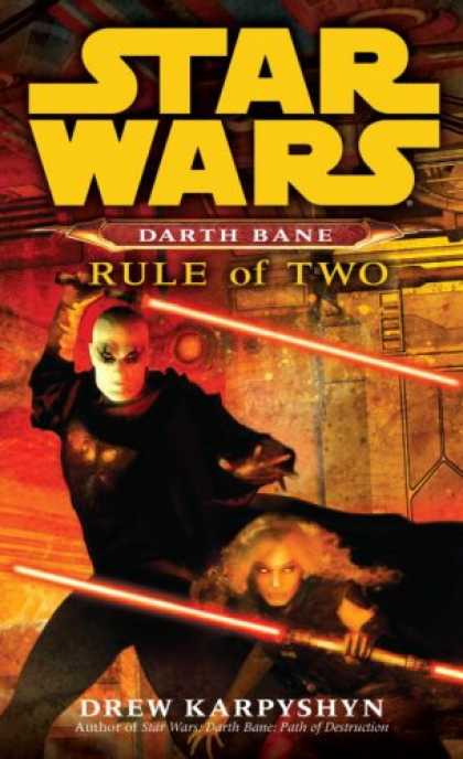Bestselling Sci-Fi/ Fantasy (2008) - Rule of Two (Star Wars: Darth Bane, Book 2) by Drew Karpyshyn