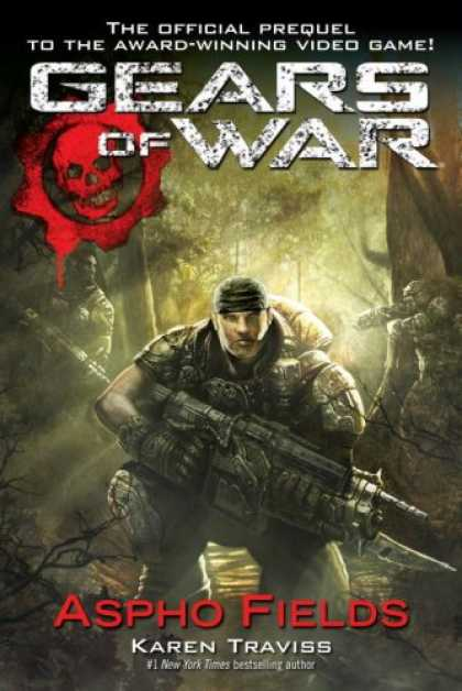 Bestselling Sci-Fi/ Fantasy (2008) - Gears of War   Aspho Fields by Karen Traviss