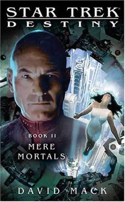 Bestselling Sci-Fi/ Fantasy (2008) - Star Trek: Destiny: Mere Mortals by David Mack