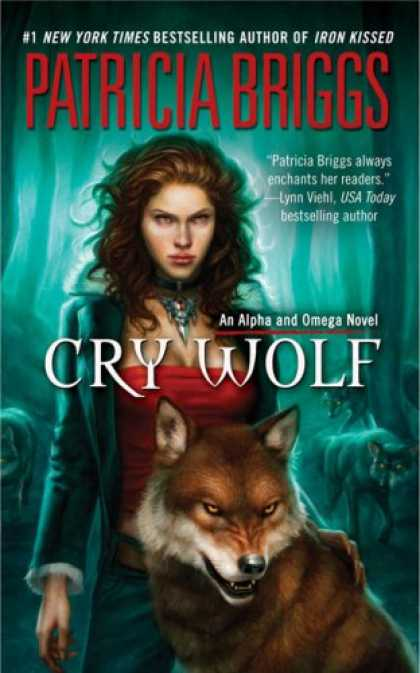 Bestselling Sci-Fi/ Fantasy (2008) - Cry Wolf (Alpha and Omega, Book 1) by Patricia Briggs