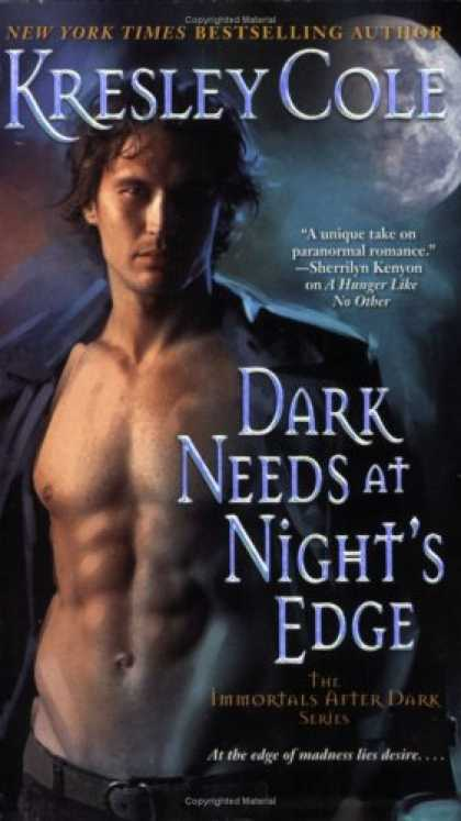 Bestselling Sci-Fi/ Fantasy (2008) - Dark Needs at Night's Edge (The Immortals After Dark, Book 4) by Kresley Cole