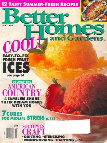 Better Homes and gardens - July 1991